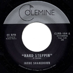 Hard Steppin' 45, by Ikebe Shakedown