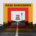 The Way Home, by Ikebe Shakedown