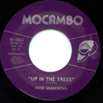 Up In The Trees 45, by Ikebe Shakedown